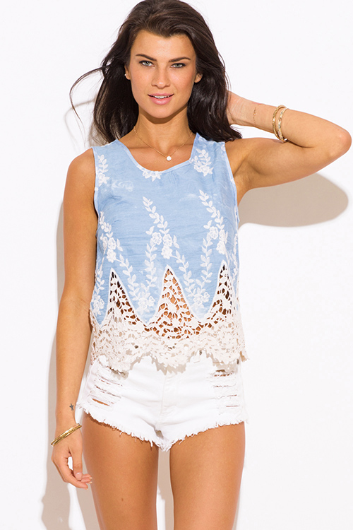 Cute cheap light blue washed chambray embroidered crochet lace hem boho tank top