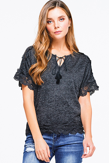 $15 - Cute cheap crochet fringe sweater - Black charcoal grey short sleeve scallop crochet lace trim tassel tie front boho top