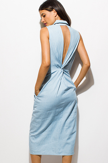 $15 - Cute cheap open back fitted midi dress - light blue chambray sleeveless button up cut out twisted back knot pocketed denim midi dress