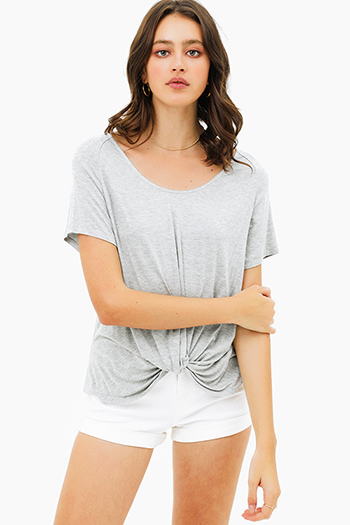 $15 - Cute cheap white semi sheer chiffon keyhole mock neck half sleeve button up peplum blouse top - Light heather grey wide scoop neck knot front short sleeve boho tee shirt top