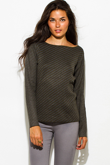 $20 - Cute cheap satin high neck top - olive green charcoal gray fuzzy striped boat neck long sleeve sweater knit top
